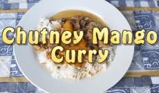 Campervan Cooking – Chutney Mango Curry